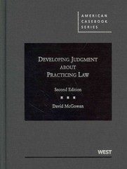 McGowan's Developing Judgment about Practicing Law, 2d 2nd Edition 9780314287915 0314287914