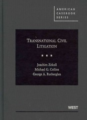 Zekoll, Collins, and Rutherglen's Transnational Civil Litigation 1st Edition 9780314908131 0314908137