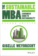 The Sustainable MBA 2nd Edition 9781118760635 1118760638