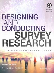 Designing and Conducting Survey Research 4th Edition 9781118767030 1118767039