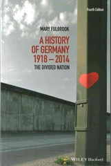 A History of Germany 1918-2014 4th Edition 9781118776148 1118776143