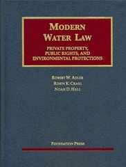 Modern Water Law 1st Edition 9781609302320 160930232X