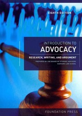 Introduction to Advocacy 8th Edition 9781609303082 1609303083