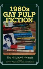 1960s Gay Pulp Fiction 0 9781625340443 1625340443