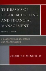 The Basics of Public Budgeting and Financial Management 2nd Edition 9780761861416 0761861416