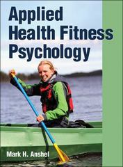 Applied Health Fitness Psychology 1st Edition 9781450470124 1450470122