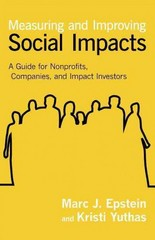 Measuring and Improving Social Impacts 1st Edition 9781609949785 1609949781