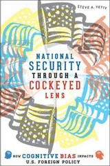National Security through a Cockeyed Lens 0 9781421411262 1421411261