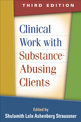 Clinical Work with Substance-Abusing Clients 3rd Edition 9781462512690 1462512690