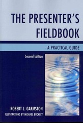 The Presenter's Fieldbook 2nd Edition 9781442224292 1442224290