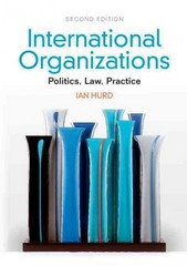 International Organizations 2nd edition 9781107612617 1107612616