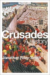 The Crusades 3rd Edition 9781472513519 1472513517