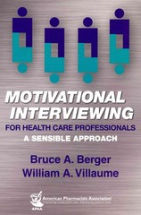 Motivational Interviewing for Health Care Professionals 1st Edition 9781582121802 158212180X
