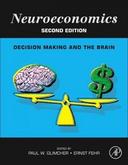 Neuroeconomics 2nd Edition 9780124160088 0124160085