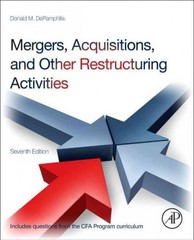 Mergers, Acquisitions, and Other Restructuring Activities 7th Edition 9780123854872 0123854873