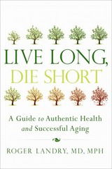 Live Long, Die Short 1st Edition 9781626340398 1626340390