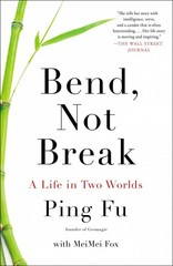 Bend, Not Break 1st Edition 9781591846819 1591846811