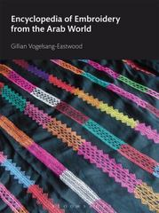 Encyclopedia of Embroidery from the Arab World 1st Edition 9780857853974 085785397X