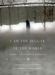 I Am the Beggar of the World 1st Edition 9780374191870 0374191875