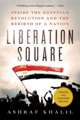 Liberation Square 1st Edition 9781250042811 125004281X