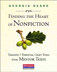 Finding the Heart of Nonfiction 1st Edition 9780325046471 0325046476