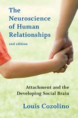 The Neuroscience of Human Relationships 2nd Edition 9780393707823 0393707822