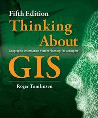 Thinking about GIS 5th Edition 9781589483484 1589483480