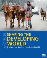Shaping the Developing World 1st Edition 9781608718559 1608718557
