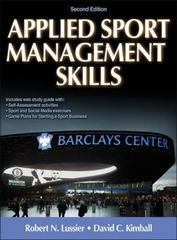 Applied Sport Management Skills, Second Edition 2nd Edition 9781450460088 1450460089