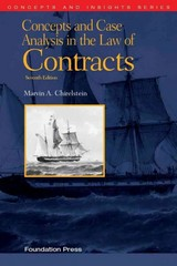 Chirelstein's Concepts and Case Analysis in the Law of Contracts, 7th (Concepts and Insights Series) 7th Edition 9781609303303 160930330X