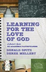 Learning for the Love of God 2nd Edition 9781587433504 1587433508