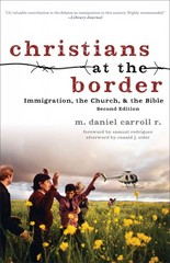 Christians at the Border 2nd Edition 9781587433511 1587433516