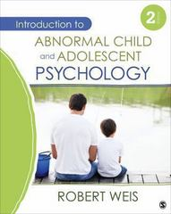 Introduction to Abnormal Child and Adolescent Psychology 2nd Edition 9781483301969 1483301966