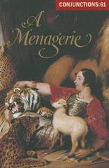 Conjunctions: 61, a Menagerie 1st Edition 9780941964777 0941964779