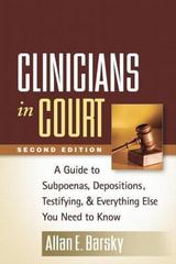 Clinicians in Court, Second Edition 2nd Edition 9781462513109 1462513107