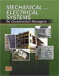 Mechanical and Electrical Systems for Construction Managers 3rd Edition 9780826993632 082699363X