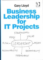 Business Leadership for IT Projects 1st Edition 9781317170563 1317170563