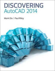 Discovering AutoCAD 2014 1st Edition 9780133378566 013337856X