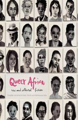 Queer Africa. New and Collected Fiction 1st Edition 9781920590338 1920590331