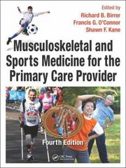 Musculoskeletal and Sports Medicine For The Primary Care Practitioner, Fourth Edition 4th Edition 9781482220117 1482220113