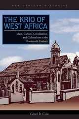 The Krio of West Africa 1st Edition 9780821420478 082142047X
