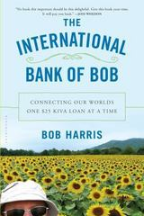The International Bank of Bob 1st Edition 9781620405222 1620405229
