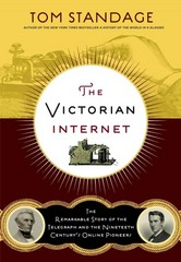 The Victorian Internet 2nd Edition 9781620405925 162040592X