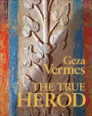 The True Herod 1st Edition 9780567575449 0567575446