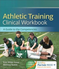 Athletic Training Clinical Workbook 1st Edition 9780803640955 0803640951