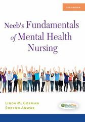 Neeb's Fundamentals of Mental Health Nursing, 4th edition 4th Edition 9780803640825 080364082X