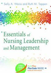 Essentials of Nursing Leadership & Management 6th Edition 9780803636637 0803636636