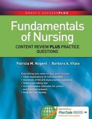 Fundamentals of Nursing: Content Review Plus Practice Questions 1st Edition 9780803641174 0803641176