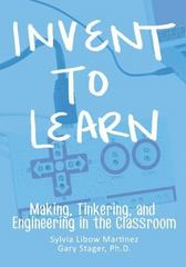 Invent to Learn 1st Edition 9780989151108 0989151107