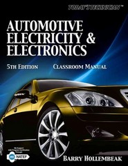Classroom Manual - Today's Technician: Automotive Electricity & Electronics 5th edition 9781435470088 1435470087